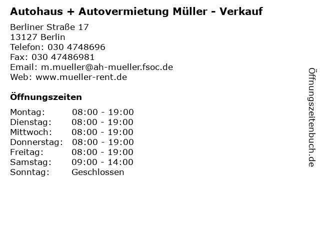 Autohaus + Autovermietung Müller - Verkauf in Berlin: Adresse und Öffnungszeiten