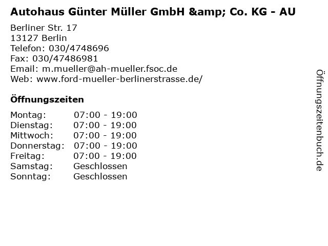 Autohaus Günter Müller GmbH & Co. KG - AU in Berlin: Adresse und Öffnungszeiten