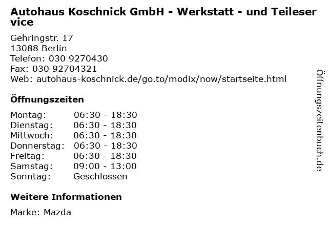 Autohaus Koschnick GmbH - Werkstatt - und Teileservice in Berlin: Adresse und Öffnungszeiten