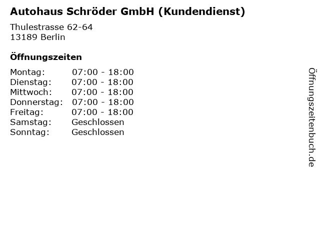 Autohaus Schröder GmbH (Kundendienst) in Berlin: Adresse und Öffnungszeiten