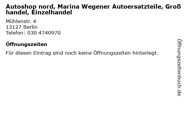 Autoshop nord, Marina Wegener Autoersatzteile, Großhandel, Einzelhandel in Berlin: Adresse und Öffnungszeiten