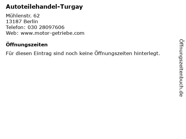 Autoteilehandel-Turgay in Berlin: Adresse und Öffnungszeiten