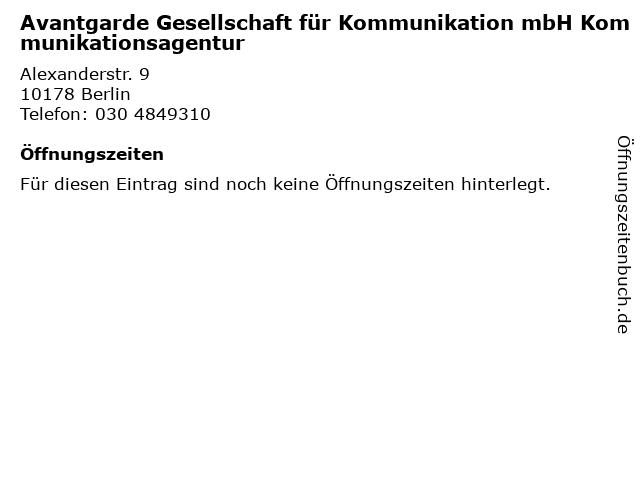 Avantgarde Gesellschaft für Kommunikation mbH Kommunikationsagentur in Berlin: Adresse und Öffnungszeiten