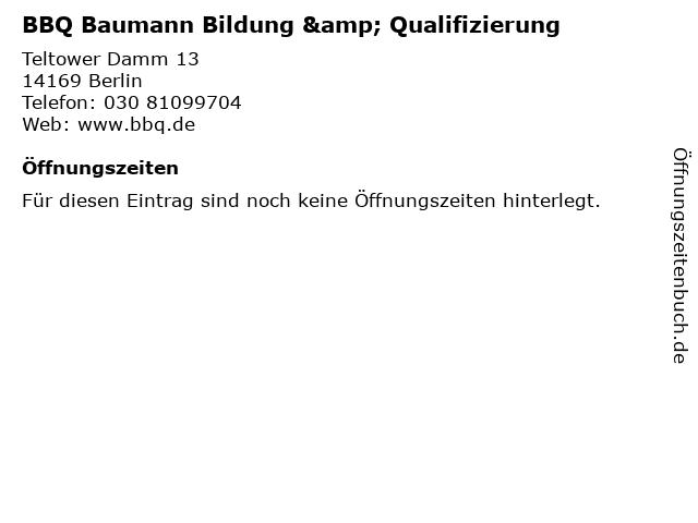 BBQ Baumann Bildung & Qualifizierung in Berlin: Adresse und Öffnungszeiten