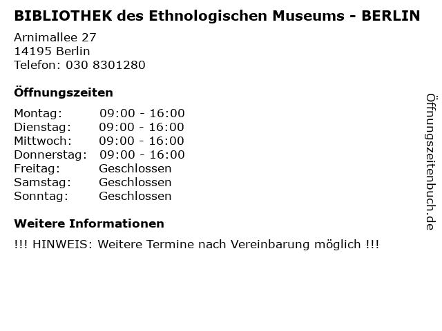 BIBLIOTHEK des Ethnologischen Museums - BERLIN in Berlin: Adresse und Öffnungszeiten