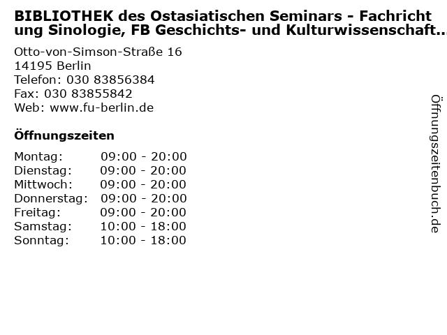 BIBLIOTHEK des Ostasiatischen Seminars - Fachrichtung Sinologie, FB Geschichts- und Kulturwissenschaften, FU Berlin in Berlin: Adresse und Öffnungszeiten