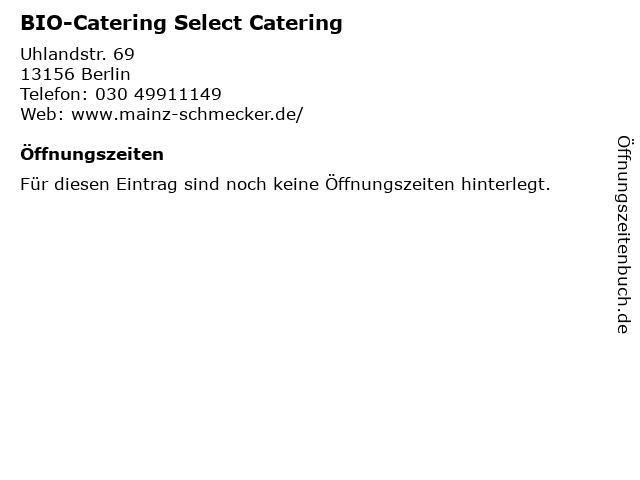 BIO-Catering Select Catering in Berlin: Adresse und Öffnungszeiten