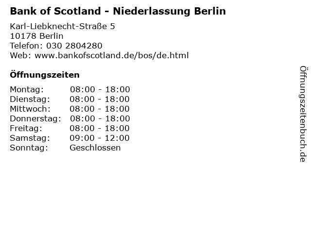 Bank of Scotland - Niederlassung Berlin in Berlin: Adresse und Öffnungszeiten