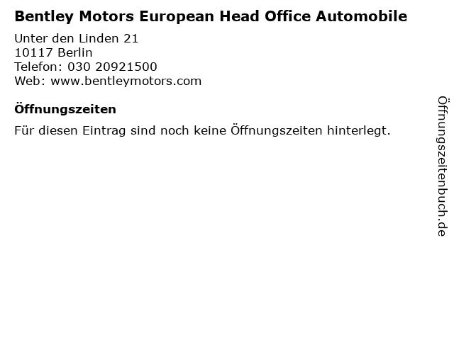 Bentley Motors European Head Office Automobile in Berlin: Adresse und Öffnungszeiten