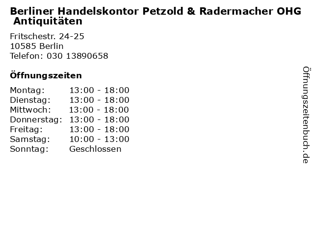 Berliner Handelskontor Petzold & Radermacher OHG Antiquitäten in Berlin: Adresse und Öffnungszeiten