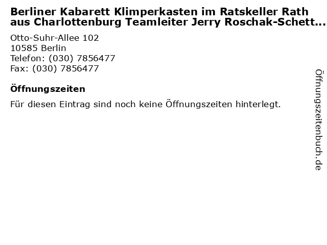 Berliner Kabarett Klimperkasten im Ratskeller Rathaus Charlottenburg Teamleiter Jerry Roschak-Schettling in Berlin: Adresse und Öffnungszeiten