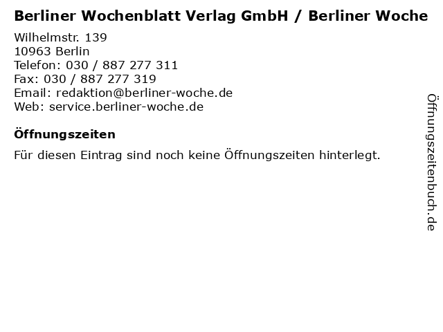 Berliner Wochenblatt Verlag GmbH / Berliner Woche in Berlin: Adresse und Öffnungszeiten