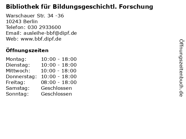 Bibliothek für Bildungsgeschichtl. Forschung in Berlin: Adresse und Öffnungszeiten