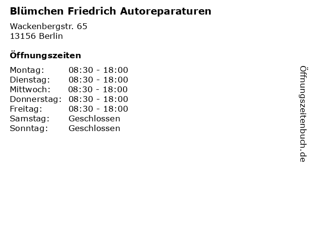 Blümchen Friedrich Autoreparaturen in Berlin: Adresse und Öffnungszeiten