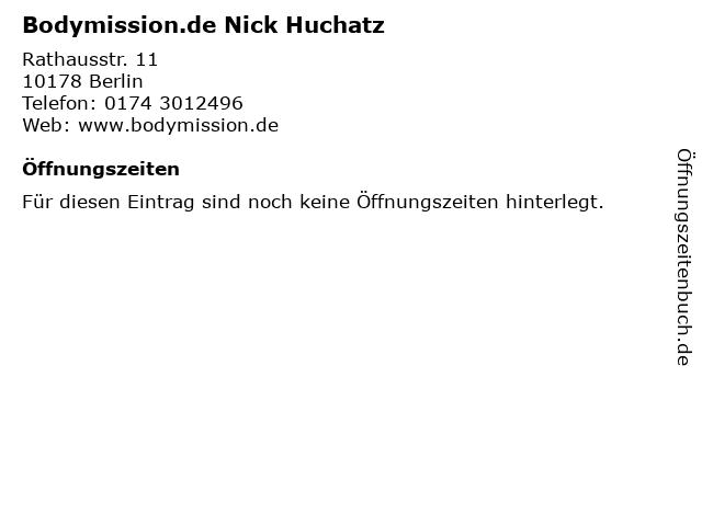 Bodymission.de Nick Huchatz in Berlin: Adresse und Öffnungszeiten
