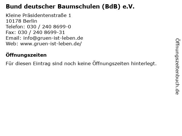 Bund deutscher Baumschulen (BdB) e.V. in Berlin: Adresse und Öffnungszeiten
