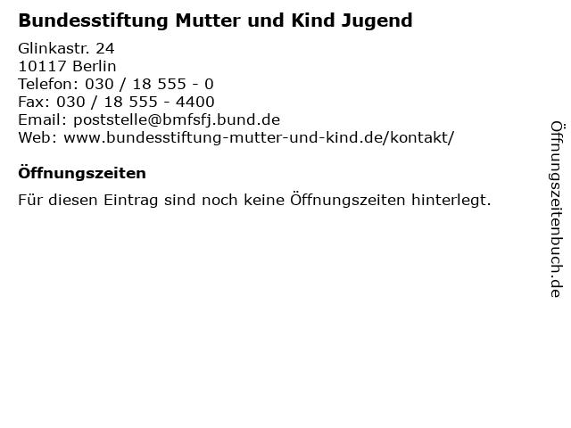 Bundesstiftung Mutter und Kind Jugend in Berlin: Adresse und Öffnungszeiten