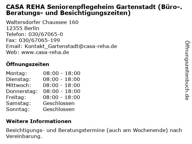 CASA REHA Seniorenpflegeheim Gartenstadt (Büro-. Beratungs- und Besichtigungszeiten) in Berlin: Adresse und Öffnungszeiten