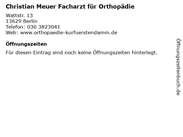 Christian Meuer Facharzt für Orthopädie in Berlin: Adresse und Öffnungszeiten