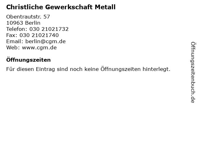 Christliche Gewerkschaft Metall in Berlin: Adresse und Öffnungszeiten