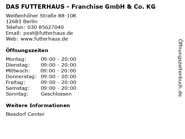 DAS FUTTERHAUS - Franchise GmbH & Co. KG in Berlin: Adresse und Öffnungszeiten