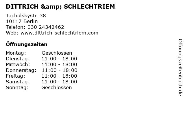 DITTRICH & SCHLECHTRIEM in Berlin: Adresse und Öffnungszeiten