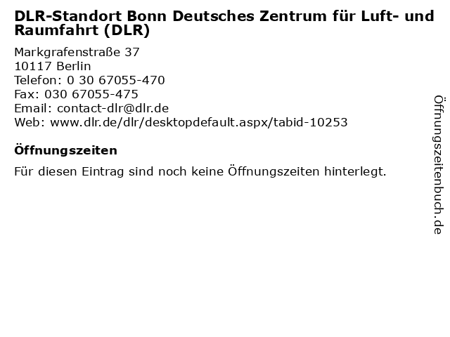 DLR-Standort Bonn Deutsches Zentrum für Luft- und Raumfahrt (DLR) in Berlin: Adresse und Öffnungszeiten