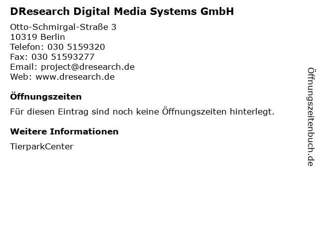 DResearch Digital Media Systems GmbH in Berlin: Adresse und Öffnungszeiten