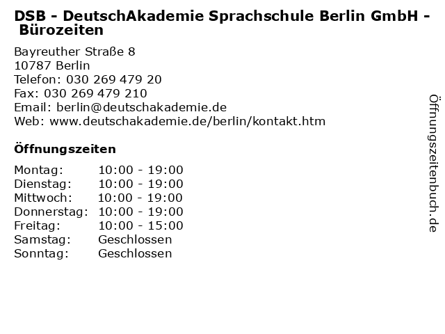 DSB - DeutschAkademie Sprachschule Berlin GmbH - Bürozeiten in Berlin: Adresse und Öffnungszeiten