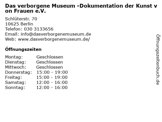 Das verborgene Museum -Dokumentation der Kunst von Frauen e.V. in Berlin: Adresse und Öffnungszeiten
