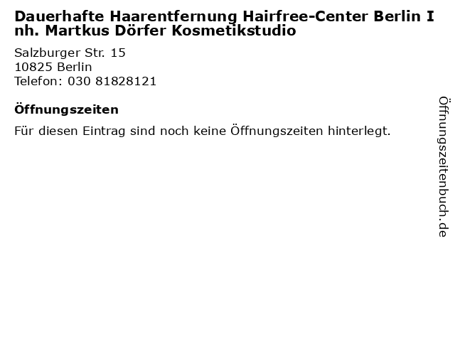Dauerhafte Haarentfernung Hairfree-Center Berlin Inh. Martkus Dörfer Kosmetikstudio in Berlin: Adresse und Öffnungszeiten