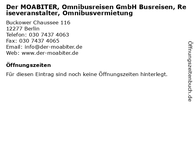 Der MOABITER, Omnibusreisen GmbH Busreisen, Reiseveranstalter, Omnibusvermietung in Berlin: Adresse und Öffnungszeiten