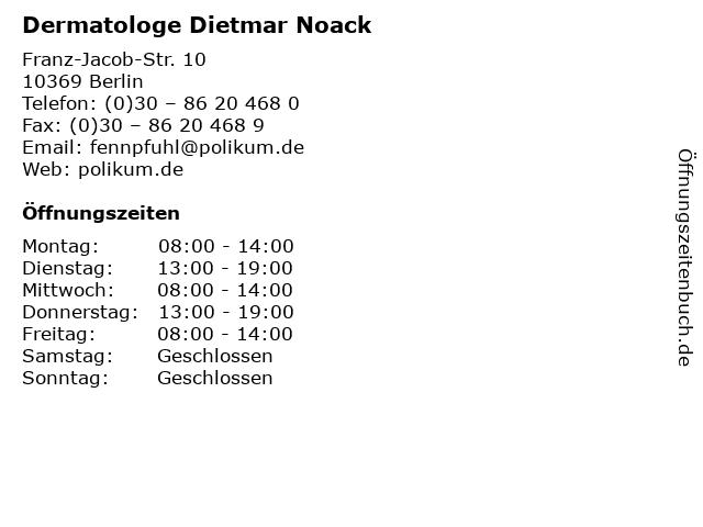 Dermatologe Dietmar Noack in Berlin: Adresse und Öffnungszeiten