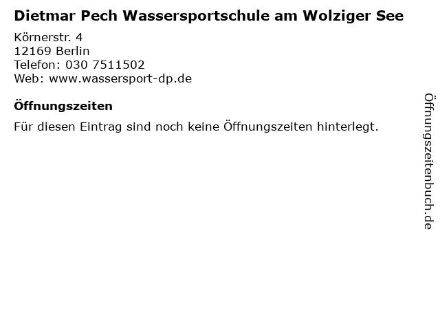 Dietmar Pech Wassersportschule am Wolziger See in Berlin: Adresse und Öffnungszeiten