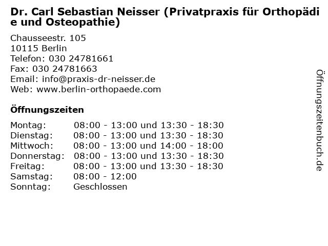 Dr. Carl Sebastian Neisser (Privatpraxis für Orthopädie und Osteopathie) in Berlin: Adresse und Öffnungszeiten