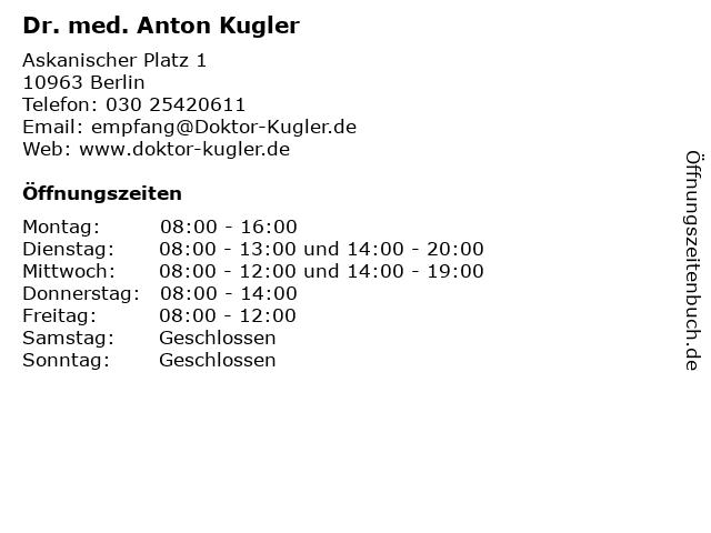 Dr. med. Anton Kugler in Berlin: Adresse und Öffnungszeiten