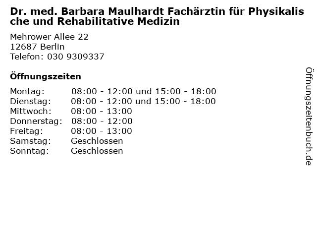 Dr. med. Barbara Maulhardt Fachärztin für Physikalische und Rehabilitative Medizin in Berlin: Adresse und Öffnungszeiten