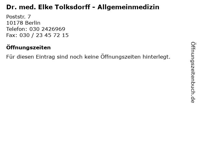Dr. med. Elke Tolksdorff - Allgemeinmedizin in Berlin: Adresse und Öffnungszeiten