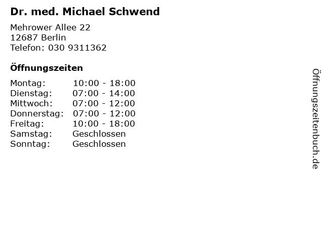 Dr. med. Michael Schwend in Berlin: Adresse und Öffnungszeiten