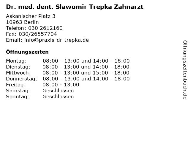 Dr. med. dent. Slawomir Trepka Zahnarzt in Berlin: Adresse und Öffnungszeiten