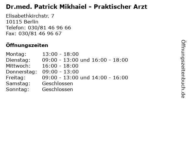 Dr.med. Patrick Mikhaiel - Praktischer Arzt in Berlin: Adresse und Öffnungszeiten