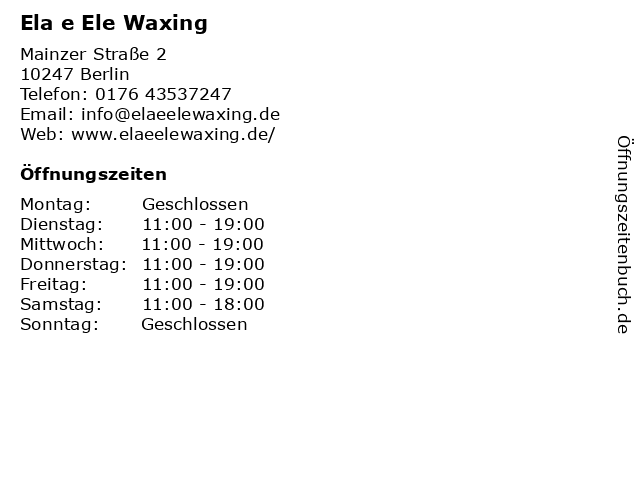 Ela e Ele Waxing in Berlin: Adresse und Öffnungszeiten