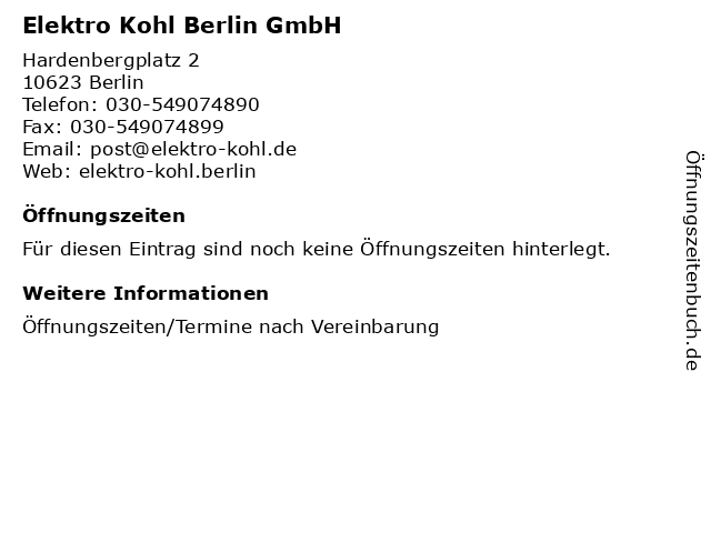 Elektro Kohl Berlin GmbH in Berlin: Adresse und Öffnungszeiten