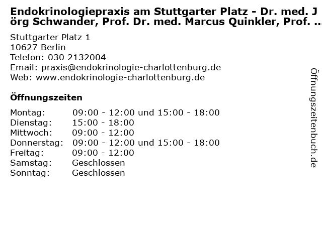Endokrinologiepraxis am Stuttgarter Platz - Dr. med. Jörg Schwander, Prof. Dr. med. Marcus Quinkler, Prof. Dr. med. Ulrich Bogner in Berlin: Adresse und Öffnungszeiten