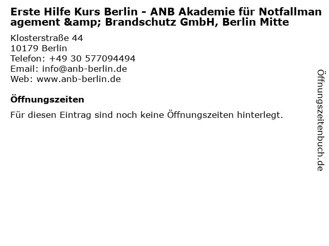 Erste Hilfe Kurs Berlin - ANB Akademie für Notfallmanagement & Brandschutz GmbH, Berlin Mitte in Berlin: Adresse und Öffnungszeiten