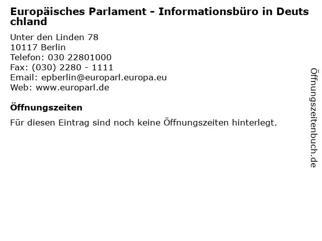 Europäisches Parlament - Informationsbüro in Deutschland in Berlin: Adresse und Öffnungszeiten