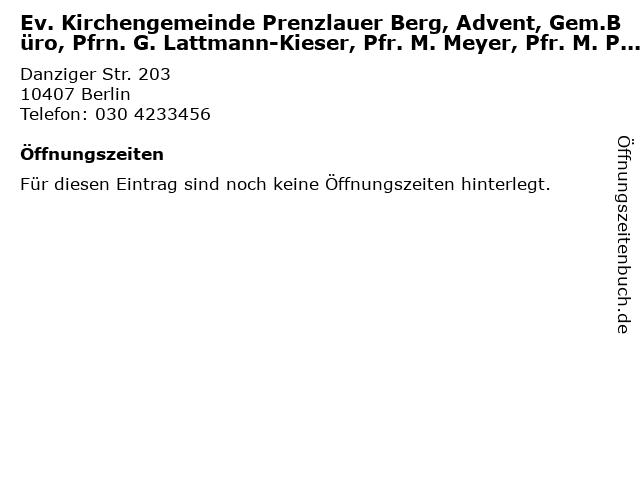Ev. Kirchengemeinde Prenzlauer Berg, Advent, Gem.Büro, Pfrn. G. Lattmann-Kieser, Pfr. M. Meyer, Pfr. M. Pflug in Berlin: Adresse und Öffnungszeiten
