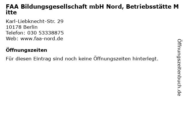 FAA Bildungsgesellschaft mbH Nord, Betriebsstätte Mitte in Berlin: Adresse und Öffnungszeiten