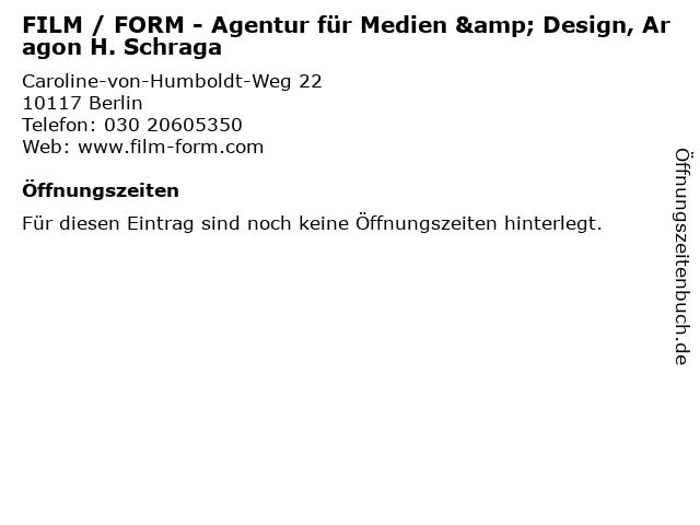 FILM / FORM - Agentur für Medien & Design, Aragon H. Schraga in Berlin: Adresse und Öffnungszeiten