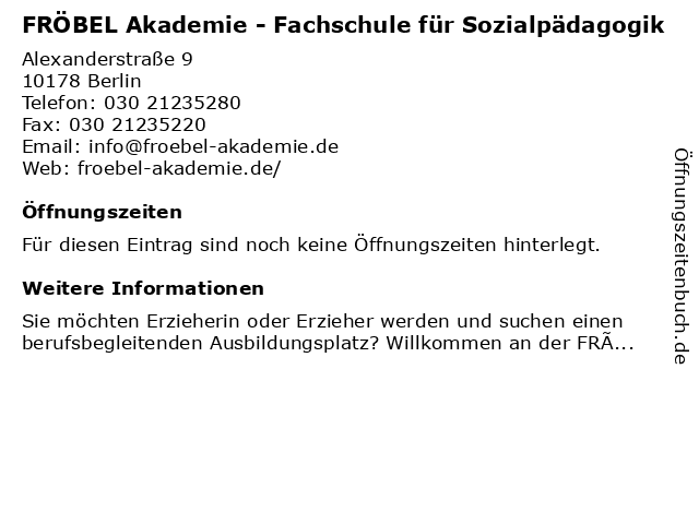 FRÖBEL Akademie - Fachschule für Sozialpädagogik in Berlin: Adresse und Öffnungszeiten